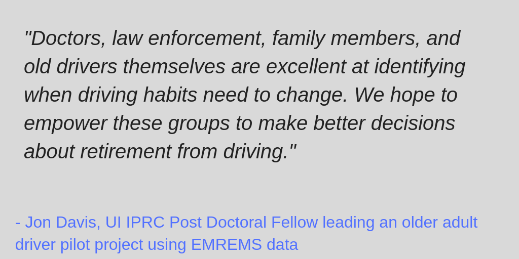 Quote from Jon Davis, Post Doctoral Fellow with UI IPRC