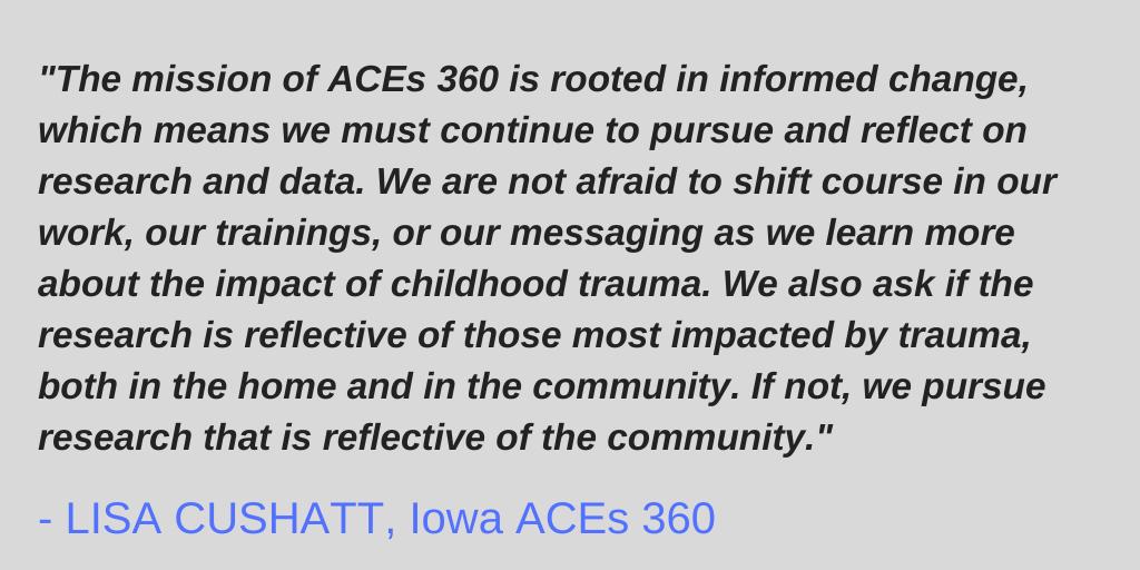Quote from Lisa Cushatt, Iowa ACEs 360